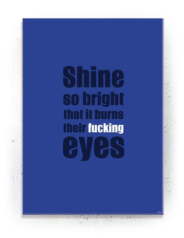 Plakat / Canvas / Akustik: Shine so bright / Blå (Quote Me)